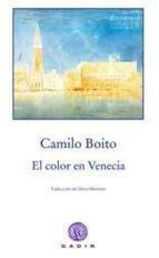el color en venecia-camillo boito-9788494101342