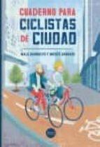 El libro de Cuaderno para ciclistas de ciudad autor MALU BARNUEVO TXT!