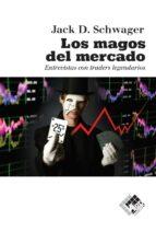 los magos del mercado-jack d. schwager-9788494276842