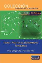 teoría y práctica del entrenamiento futbolístico 9788494361142
