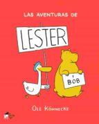 las aventuras de lester-ole könnecke-9788494576942