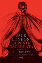 la peste escarlata (rustica) jack london 9788494595042