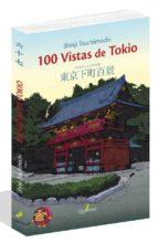 cien vistas de tokio shinji tsuchimochi 9788494716942