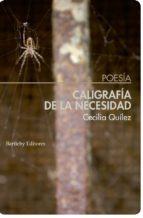 caligrafía de la necesidad-cecilia quilez lucas-9788494767142
