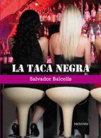 la taca negra (ebook)-salvador balcells-9788495623942