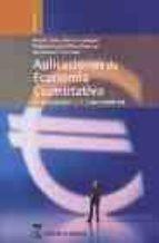 aplicaciones de economia cuantitativa: introduccion a la economet ria nelson alvarez vazquez pedro a. perez pascual basilio sanz carnero 9788496062542