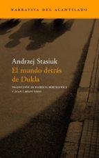 el mundo detras de dukla-andrzej stasiuk-9788496136342
