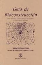 guia de bioconstruccion: sobre materiales y tecnicas constructiva s saludables y bajo impacto ambiental directorio comercial camilo rodriguez lledo 9788496439542