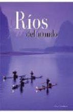 rios del mundo paolo novaresio 9788496445642