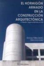 el hormigon armado en la construccion arquitectonica segun la ehe -08 y el cte (2ª ed)-domingo pellicer daviña-cristina sanz larrea-9788496486942