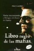el libro negro de las mafias-albert castillon-9788496632042