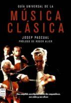 guia universal de la musica clasica-josep pascual-9788496924642