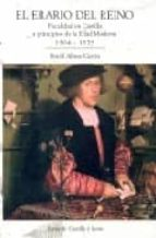 el erario del reino: fiscalidad en castilla a principios de la ed ad moderna, 1504 1525 david alonso garcia 9788497184342