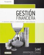 gestion financiera ( ciclo formativo grado superior de administra cion y finanzas ) m eugenia bahillo marcos 9788497329842