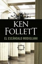 el escandalo modigliani ken follett 9788497595742