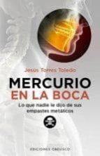 mercurio en la boca jesus torres toledo 9788497778442