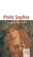 pistis sophia: el evangelio de valentino-9788498270242