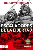 escaladores de la libertad-bernadette mcdonald-9788498293142