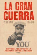 la gran guerra: historia militar de la primera guerra mundial peter hart 9788498928242