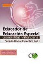 educador de educacion especial generalitat valenciana. temario bl oque especifico vol. i-9788499023342
