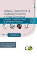 personal gerocultor  de centros de atencion a personas mayores de l consorcio galego de servizos da igualdade e benestar test-9788499026442