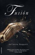 fusion julianna baggott 9788499185842