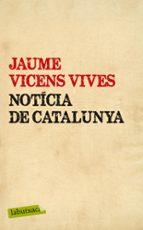 noticia de catalunya-jaume vicens vives-9788499307442