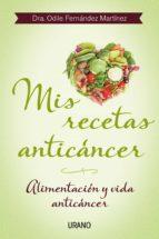mis recetas anticáncer (ebook)-odile fernandez-9788499446042