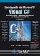 enciclopedia de microsoft visual c#.-francisco javier ceballos sierra-9788499642642