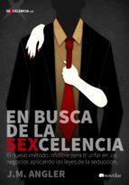 en busca de la sexcelencia (ebook)-josep maria angler-9788499675442