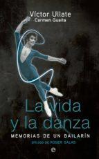 la vida y la danza victor ullate carmen guaita 9788499705842