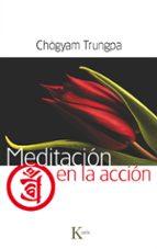 meditacion en la accion-chogyam trungpa-9788499881942