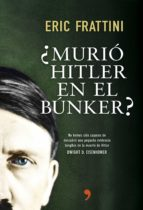 (pe) ¿murio hitler en el bunker?-eric frattini-9788499984742
