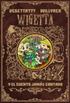 wigetta y el cuento jamas contado 9788499986142