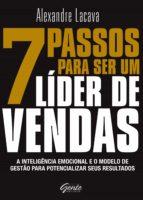 7 passos para ser um líder de vendas (ebook) alexandre lacava 9788545202042