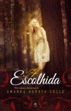 A ESCOLHIDA