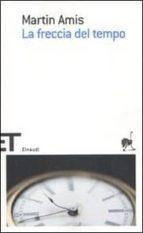 la freccia del tempo o la natura dell offesa-martin amis-9788806199142