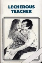 lecherous teacher - erotic novel (ebook)-9788827538142