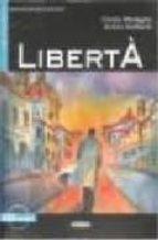 liberta (elementare) (con cd audio) cinzia medaglia achim seiffarth 9788853000842