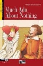 much ado about nothing. book + cd william shakespeare 9788853001542
