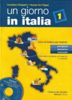 un giorno in italia text (incluye cd-rom)-loredana chiappini-nuccia de filippo-9788875733742