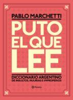 puto el que lee (ebook)-pablo marchetti-9789504958642