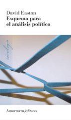 esquema para el análisis político (3a ed)-david easton-9789505182442