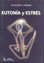eutonia y estres alejandro gabriel odessky 9789508921642