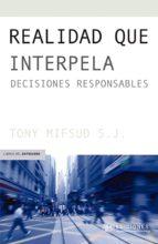 realidad que interpela (ebook)-tony mifsud-9789563571042