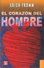 el corazon del hombre erich fromm 9789681603342