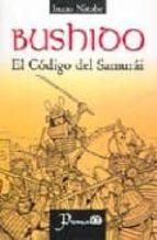 bushido. el codigo del samurai-inazo nitobe-9789707321342
