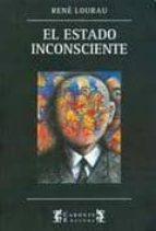 el estado y el inconsciente rene lourau 9789876170642