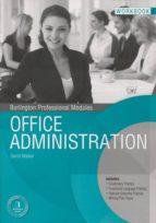 office administration (workbook)/(bpm.modulos) 9789963510542