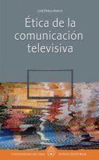 ética de la comunicación televisiva (ebook)-josé perla-9789972453342
